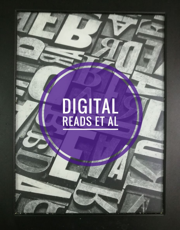 Digital Reads et al
